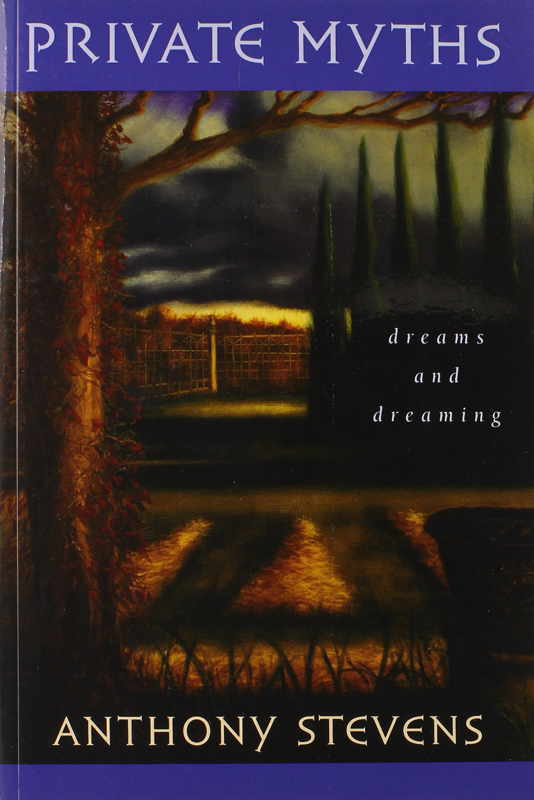 Private Myths  Dreams And Dreaming