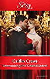 Unwrapping The Castelli Secret (Secret Heirs of Billionaires Book 1)
