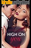 High on you: Niemand sonst - Dich zu vergessen (Gesamtausgabe)