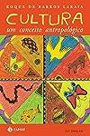 Cultura: um conceito antropológico (Antropologia Social)