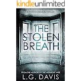 The Stolen Breath: A gripping psychological thriller