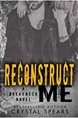 Reconstruct Me (Breakneck Book 5) Kindle Edition