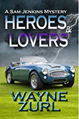 Heroes and Lovers (A Sam Jenkins Mystery Book 3) Kindle Edition