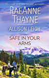 Safe in Your Arms: The Quiet Storm\A Weaver Beginning
