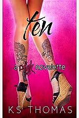 Ten: A pINK Novelette