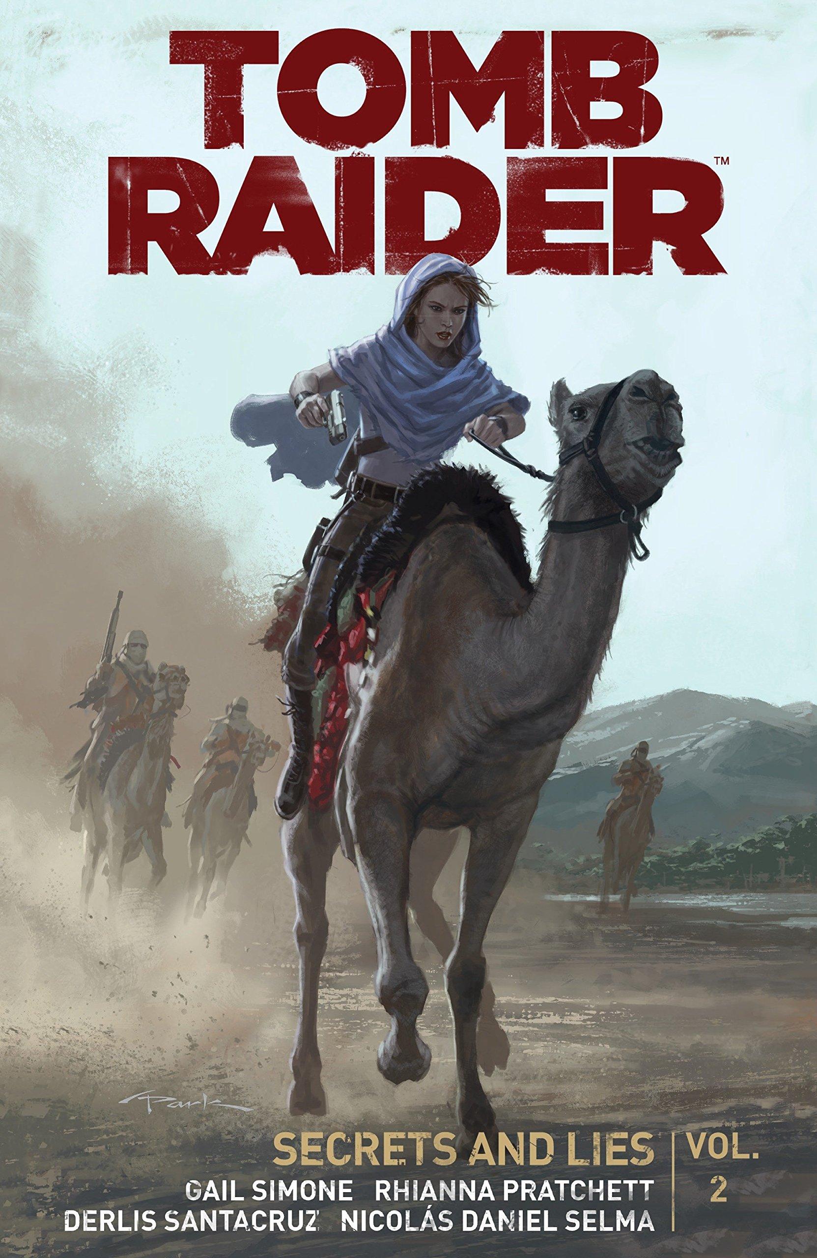 Tomb Raider Volume 2: Secrets and Lies: Gail Simone, Derlis Santacruz:  9781616556396: Amazon.com: Books