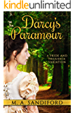 Darcy's Paramour: A Pride and Prejudice Variation