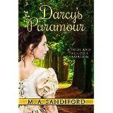 Darcy's Paramour: A Pride and Prejudice Variation
