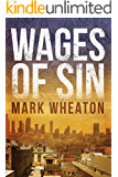 Wages Of Sin (Luis Chavez Book 3)