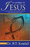 Las Parábolas de Jesús: Una guía para entender y aplicar las enseñanzas de Jesús