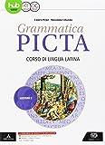 Grammatica picta. Lezioni. Per i Licei e gli Ist. magistrali. Con e-book. Con espansione online: 2