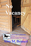 No Vacancy (The Black Horse Campground Mystery Book 3)