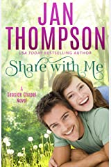 Share with Me: Love Anew... A Christian Romance Novel (Seaside Chapel Book 1) Kindle Edition