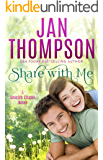 Share with Me: Love Anew... A Christian Romance Novel (Seaside Chapel Book 1)