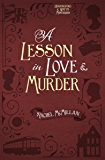 A Lesson in Love and Murder (Herringford and Watts Mysteries Book 2)