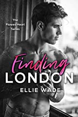Finding London (The Flawed Heart Series Book 1) Kindle Edition