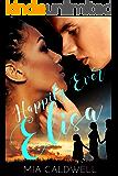 Happily Ever Elisa (Faith, Love, Hope and Destiny Book 6)