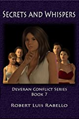 Secrets and Whispers (Deveran Conflict Series Book 7) Kindle Edition