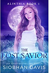 The Lost Savior: A Reverse Harem Paranormal Romance (Alinthia Book 1) Kindle Edition