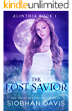 The Lost Savior: A Reverse Harem Paranormal Romance (Alinthia Book 1)