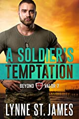 A Soldier's Temptation: An Eagle Security & Protection Agency Novel (Beyond Valor Book 7) Kindle Edition