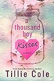A Thousand Boy Kisses (English Edition)