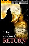 The Alpha's Return (Werewolves of Boulder Junction Book 1)
