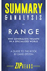 Summary & Analysis of Range: Why Generalists Triumph in a Specialized World | A Guide to the Book by David Epstein Kindle Edition