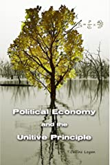 Political Economy and the Unitive Principle Kindle Edition