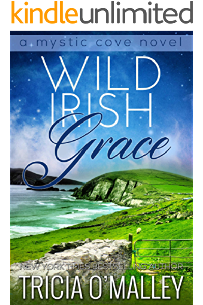 Wild Irish Grace The Mystic Cove Series Book 7 Kindle Edition By O Malley Tricia Paranormal Romance Kindle Ebooks Amazon Com