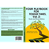 Your Playbook For Tough Times, Vol. 2: Needs And Wants Edition