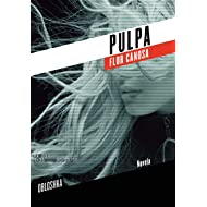 Pulpa (Spanish Edition)