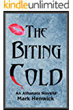 The Biting Cold: An Athanate Novella (Bite Back: Outsiders Book 1)