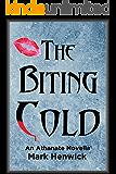The Biting Cold: An Athanate Novella (Bite Back: Outsiders Book 1)