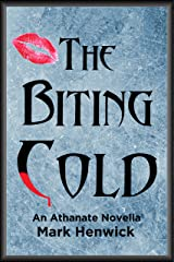 The Biting Cold: An Athanate Novella (Bite Back: Outsiders Book 1) Kindle Edition