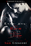Keep Her From Harm (The Denton Family Legacy Book 4)