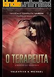 O terapeuta: Libertos de Segredos (Trilogia O TERAPEUTA Livro 3)