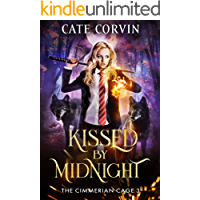 Kissed by Midnight: A Dark Academy Romance (The Cimmerian Cage Book 3)