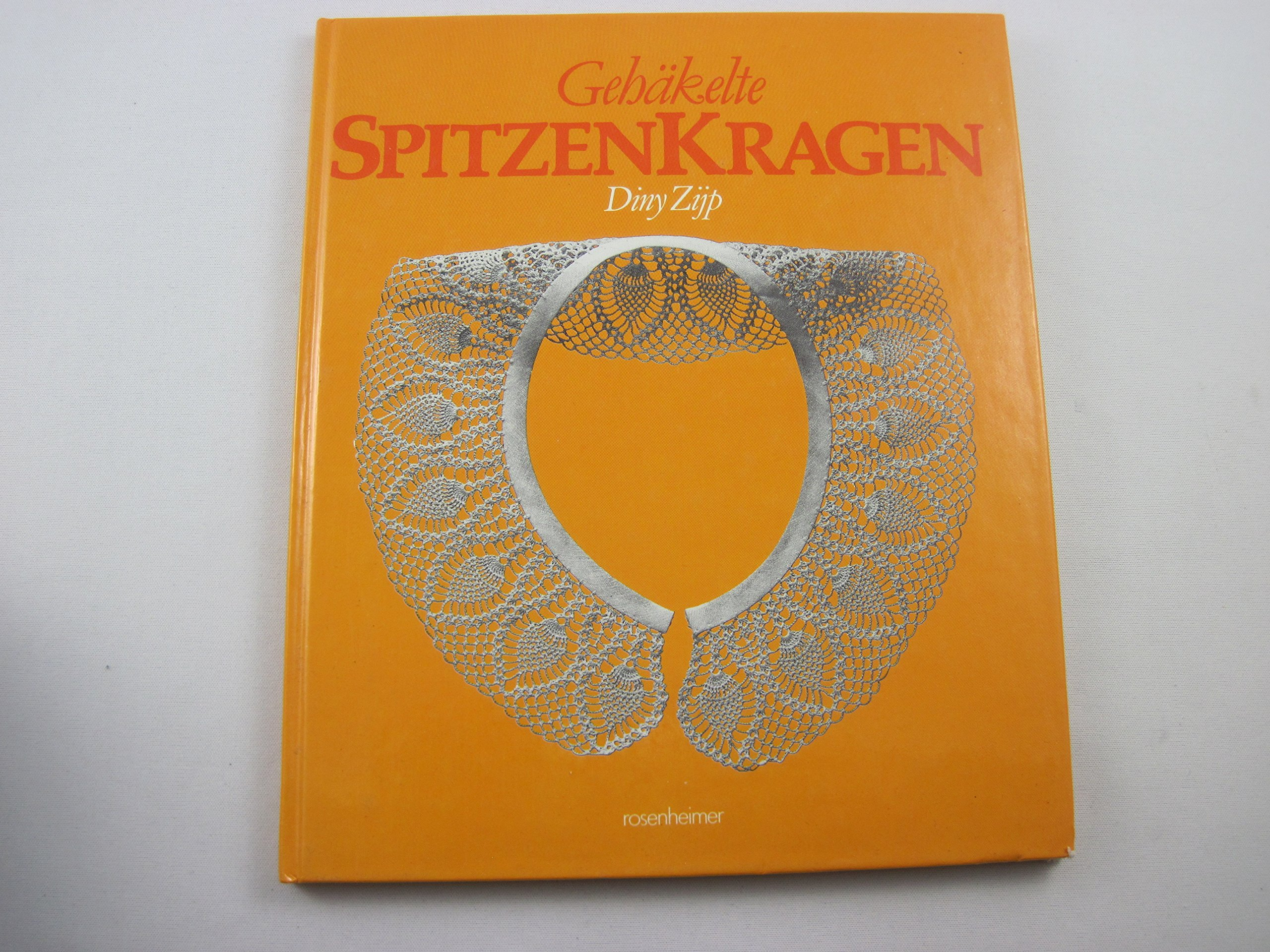 Gehäkelte Spitzenkragen Amazonde Diny Zijp Bücher