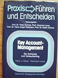 Key Account-Management. Der Schlüssel zum Verkaufserfolg