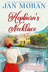 Hepburn's Necklace: A Novel (Heartwarming Family Sagas - Stand-Alone Fiction) Kindle Edition