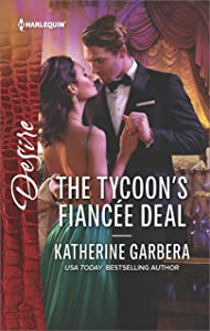 The Tycoon's Fiancée Deal (The Wild Caruthers Bachelors)