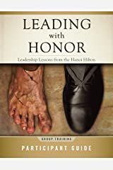 Leading with Honor: Leadership Lessons from the Hanoi Hilton - Group Training Participant Guide Paperback