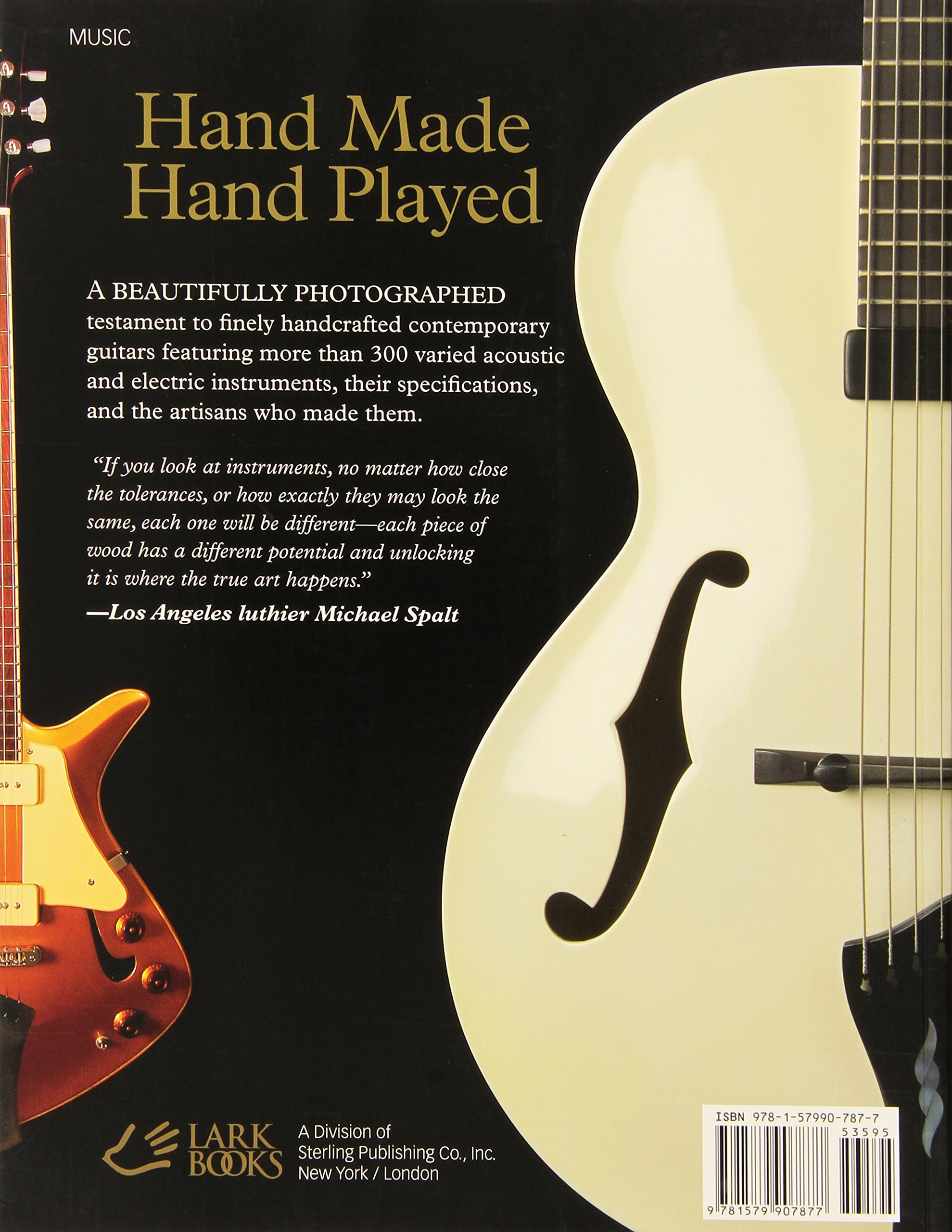 hand made hand played the art craft of contemporary guitars