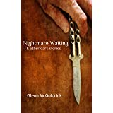 Nightmare Waiting: & other dark stories