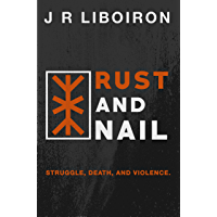 Rust and Nail (The Tildeath Project Book 1)