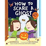 How to Scare a Ghost (How To Series)