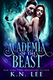 Academia of the Beast: A New Adult Dark Paranormal Retelling of Beauty and the Beast