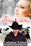 The Awakening (Finding Love ~ The Outsider Series Book 3)
