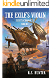 The Exile's Violin (Tethys Chronicles Book 1)